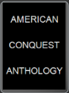 PC - AMERICAN CONQUEST ANTHOLOGY